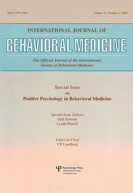 Picture of An Exploration of the Health Benefits of Factors That Help Us to Thrive: A Special Issue of the International Journal of Behavioral Medicine