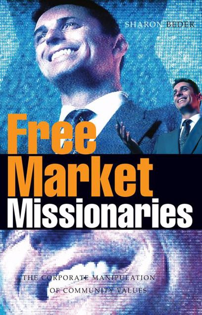 Picture of Free Market Missionaries: The Corporate Manipulation of Community Values