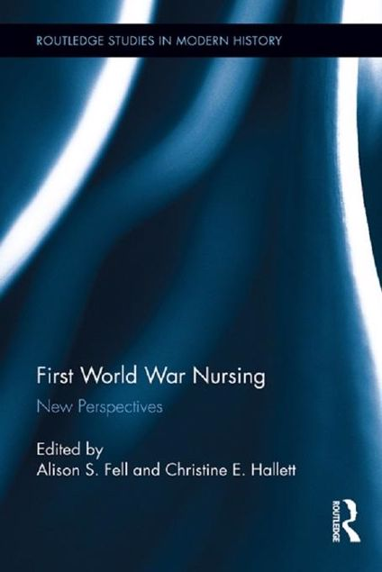 Picture of First World War Nursing: Visions and Revisions: New Perspectives