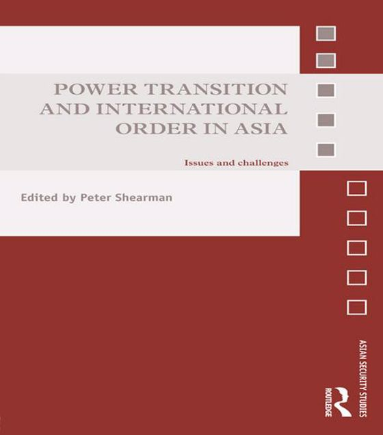 Picture of Power Transition and International Order in Asia: Issues and Challenges
