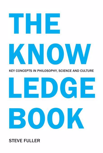 Picture of The Knowledge Book: Key Concepts in Philosophy, Science and Culture