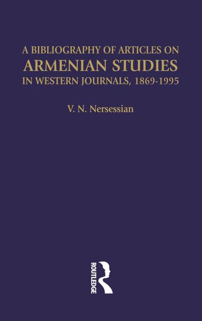 Picture of A Bibliography of Articles on Armenian Studies in Western Journals, 1869-1995