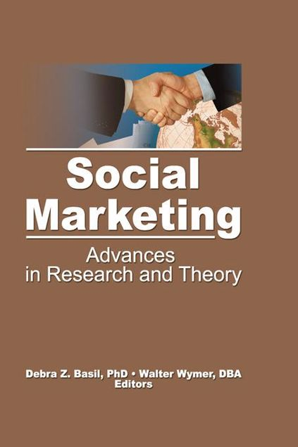 Picture of Social Marketing: Advances in Research and Theory