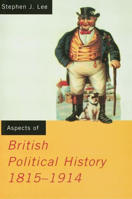 Picture of Aspects of British Political History 1815-1914