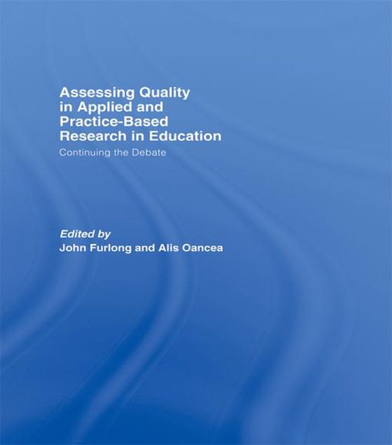 Picture of Assessing Quality in Applied and Practice-Based Research in Education: Continuing the Debate