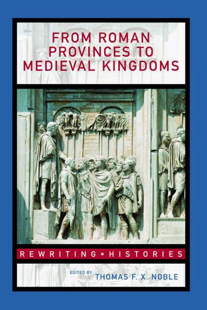 Picture of From Roman Provinces to Medieval Kingdoms