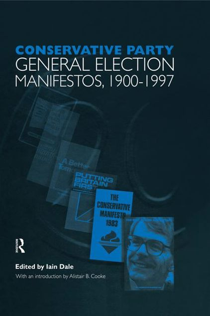 Picture of Volume One. Conservative Party General Election Manifestos 1900-1997