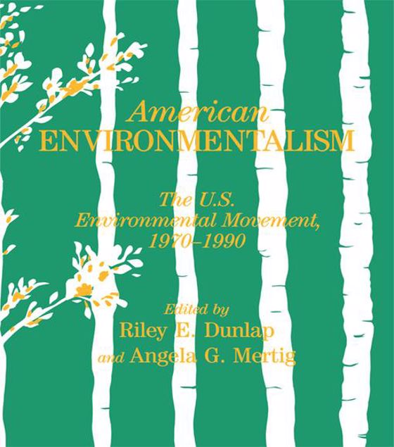 Picture of American Environmentalism: The US Environmental Movement, 1970-1990
