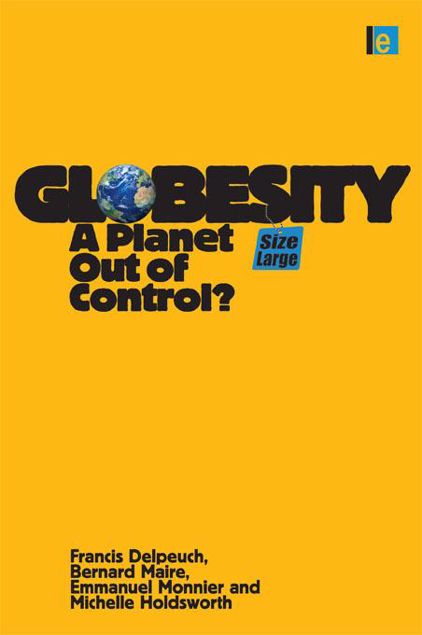 Picture of Globesity: A Planet Out of Control?
