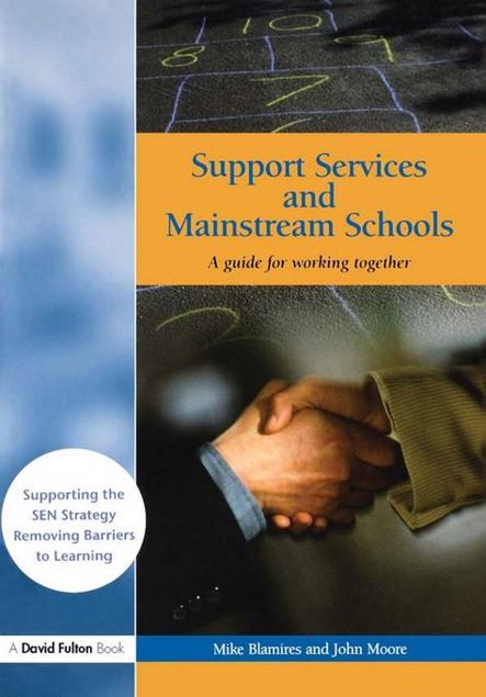 Picture of Support Services and Mainstream Schools: A Guide for Working Together