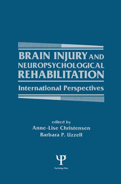 Picture of Brain Injury and Neuropsychological Rehabilitation: International Perspectives