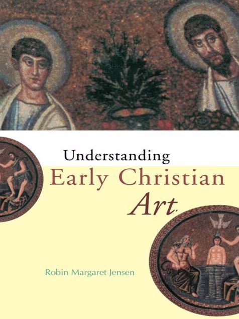 Picture of Understanding Early Christian Art