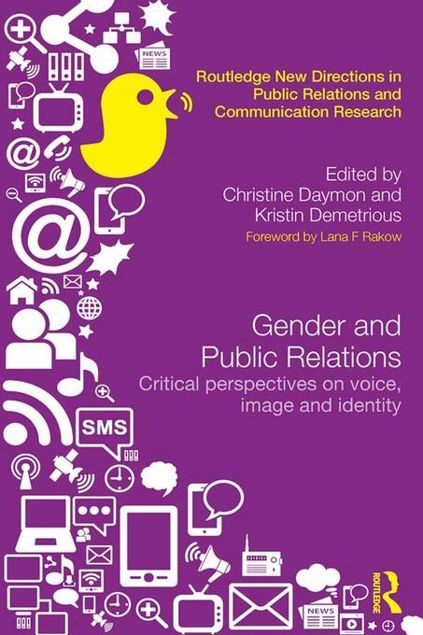 Picture of Gender and Public Relations: Critical Perspectives on Voice, Image and Identity: Critical Perspectives on Voice, Image and Identity