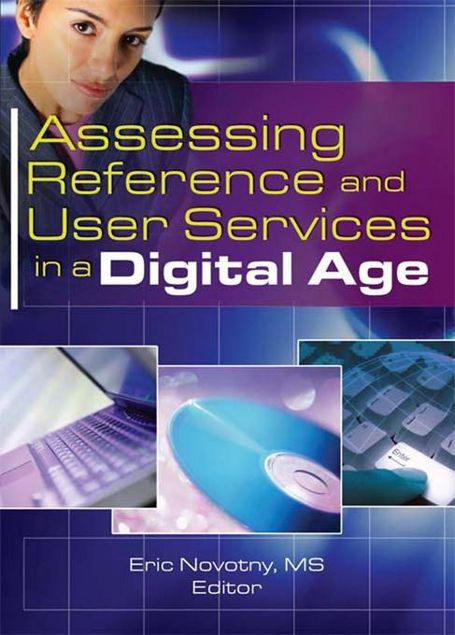 Picture of Assessing Reference and User Services in a Digital Age