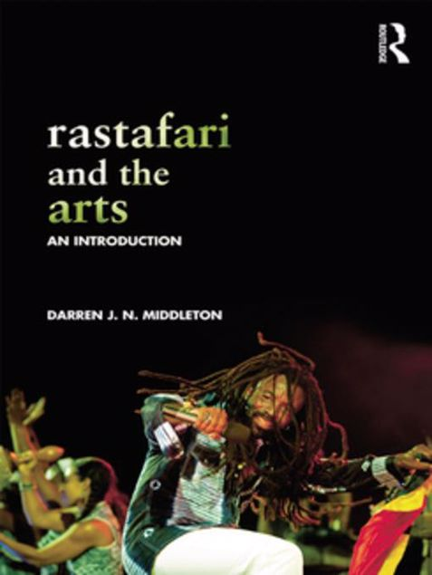 Picture of Rastafari and the Arts: An Introduction