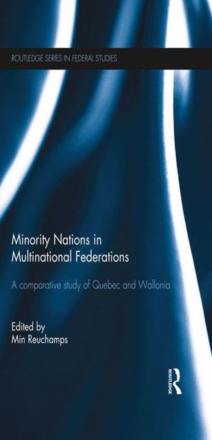 Picture of Minority Nations in Multinational Federations: A comparative study of Quebec and Wallonia