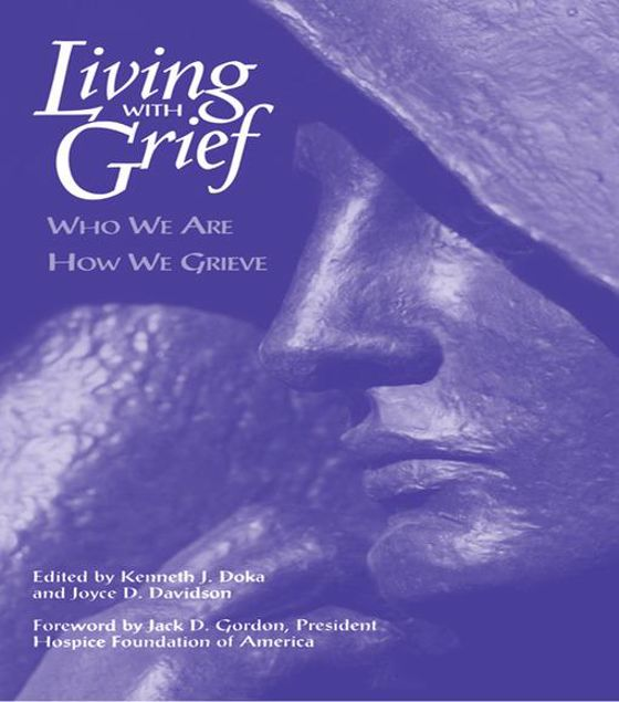 Picture of Living With Grief: Who We Are How We Grieve