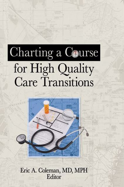 Picture of Charting a Course for High Quality Care Transitions