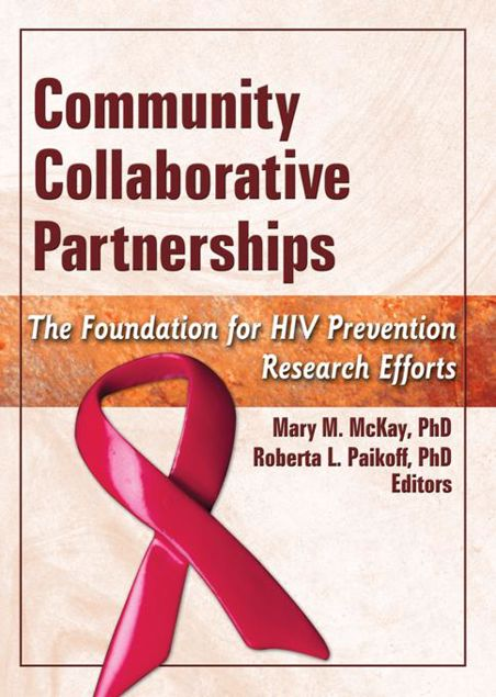 Picture of Community Collaborative Partnerships: The Foundation for HIV Prevention Research Efforts