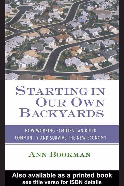 Picture of Starting in Our Own Backyards: How Working Families Can Build Community and Survive the New Economy