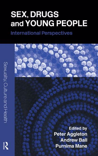 Picture of Sex, Drugs and Young People: International Perspectives