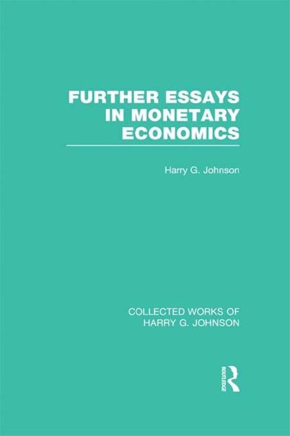 Picture of Further Essays in Monetary Economics