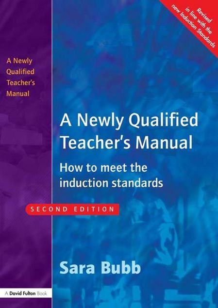 Picture of A Newly Qualified Teacher's Manual: How to Meet the Induction Standards