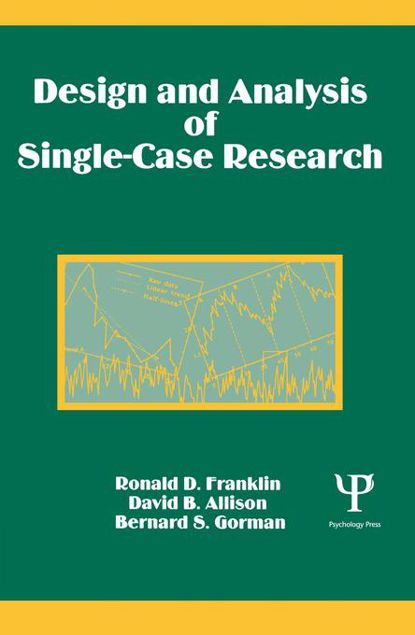 Picture of Design and Analysis of Single-Case Research