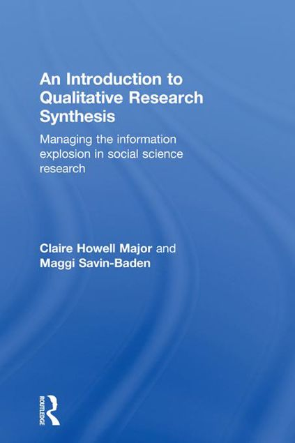 Picture of An Introduction to Qualitative Research Synthesis: Managing the Information Explosion in Social Science Research