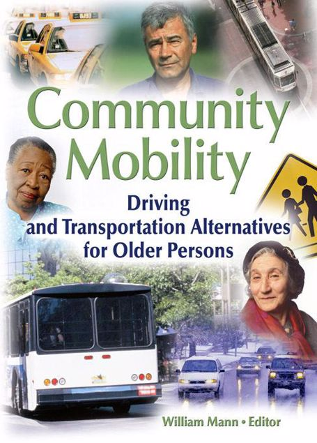 Picture of Community Mobility: Driving and Transportation Alternatives for Older Persons