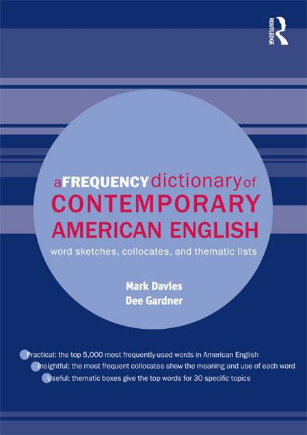 Picture of A Frequency Dictionary of Contemporary American English: Word Sketches, Collocates and Thematic Lists