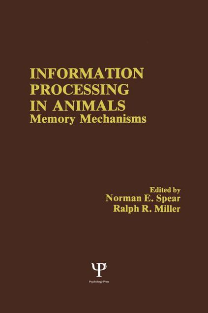 Picture of Information Processing in Animals: Memory Mechanisms