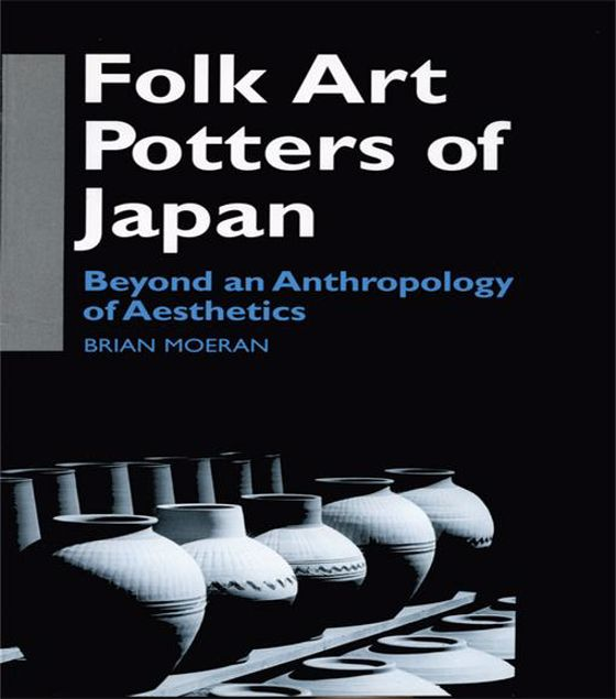 Picture of Folk Art Potters of Japan: Beyond an Anthropology of Aesthetics