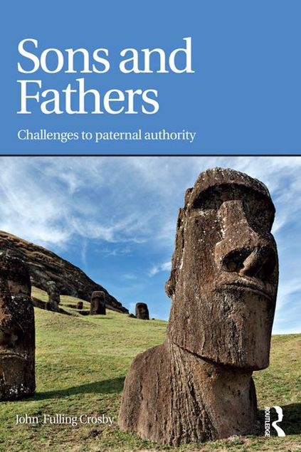 Picture of Sons and Fathers: Challenges to paternal authority