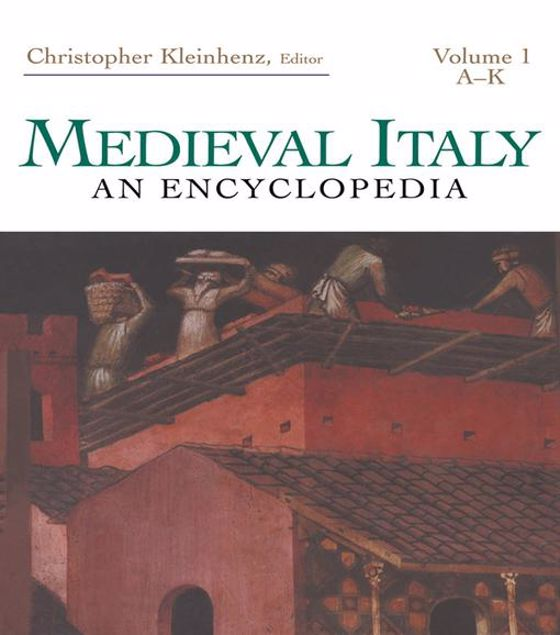 Picture of Medieval Italy: An Encyclopedia