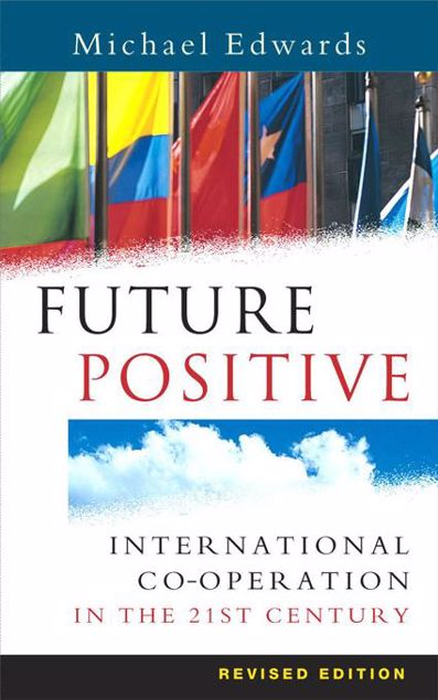 Picture of Future Positive: International Co-operation in the 21st Century