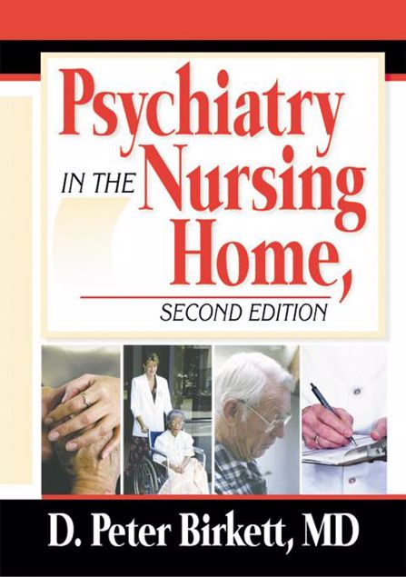Picture of Psychiatry in the Nursing Home, Second Edition
