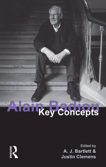 Picture of Alain Badiou: Key Concepts