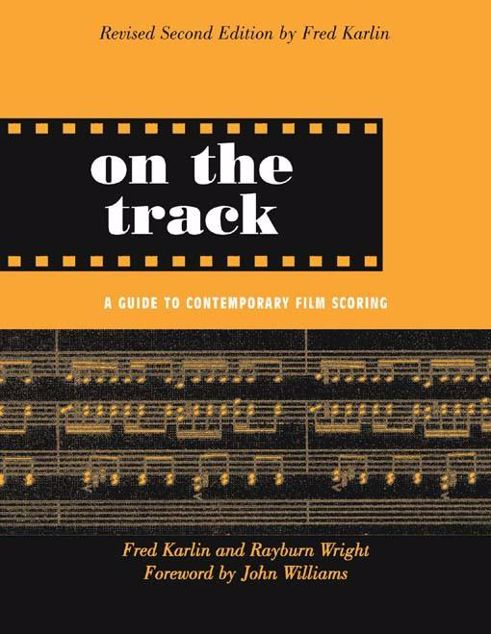 Picture of On the Track: A Guide to Contemporary Film Scoring