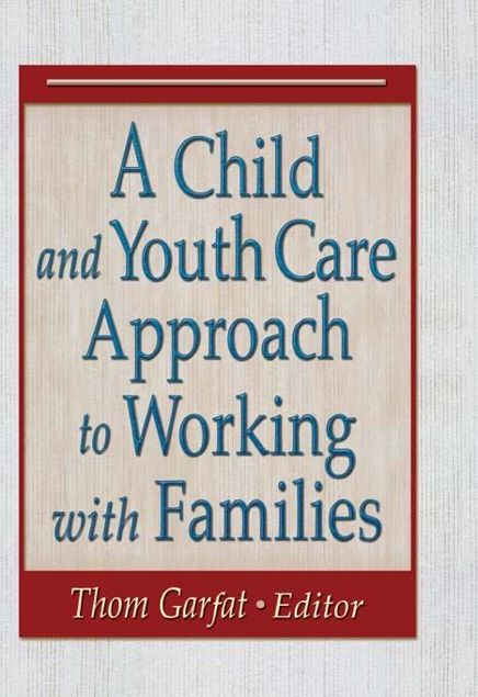 Picture of A Child and Youth Care Approach to Working with Families