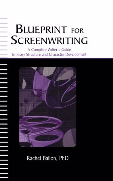 Picture of Blueprint for Screenwriting: A Complete Writer's Guide to Story Structure and Character Development