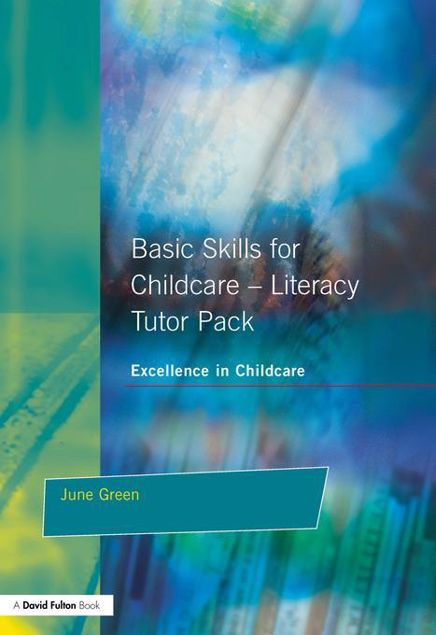 Picture of Basic Skills for Childcare - Literacy: Tutor Pack