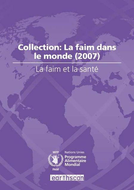 Picture of La Faim Et La Sant?: Collection: La Faim Dans Le Monde (2007)