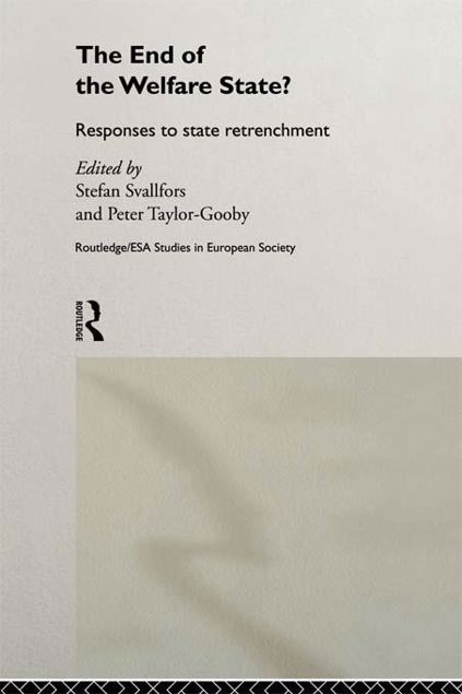 Picture of End of the Welfare State?: Responses to State Retrenchment