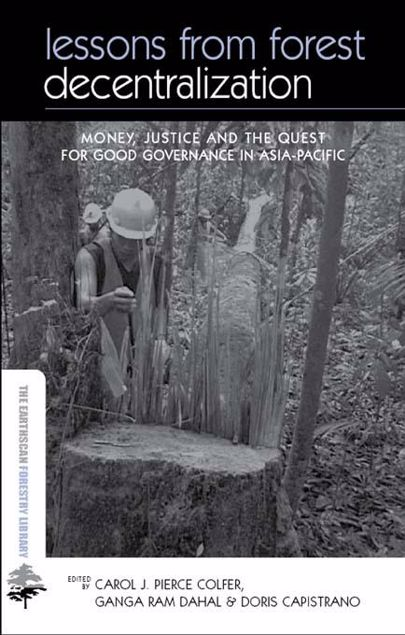 Picture of Lessons from Forest Decentralization: Money, Justice and the Quest for Good Governance in Asia-Pacific