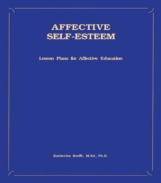 Picture of Affective Self-Esteem: Lesson Plans For Affective Education