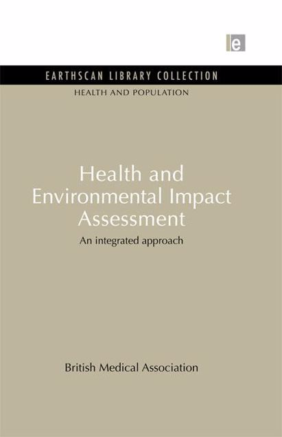Picture of Health and Environmental Impact Assessment: An Integrated Approach
