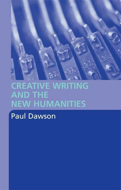 Picture of Creative Writing and the New Humanities