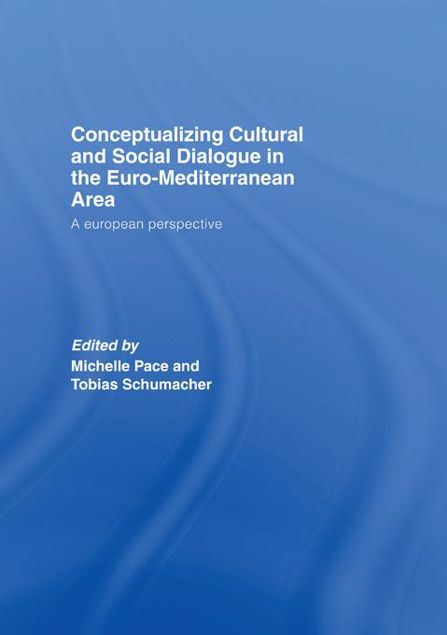 Picture of Conceptualizing Cultural and Social Dialogue in the Euro-Mediterranean Area: A European Perspective