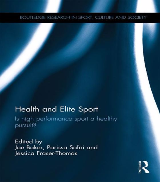 Picture of Health and Elite Sport: Is High Performance Sport a Healthy Pursuit?